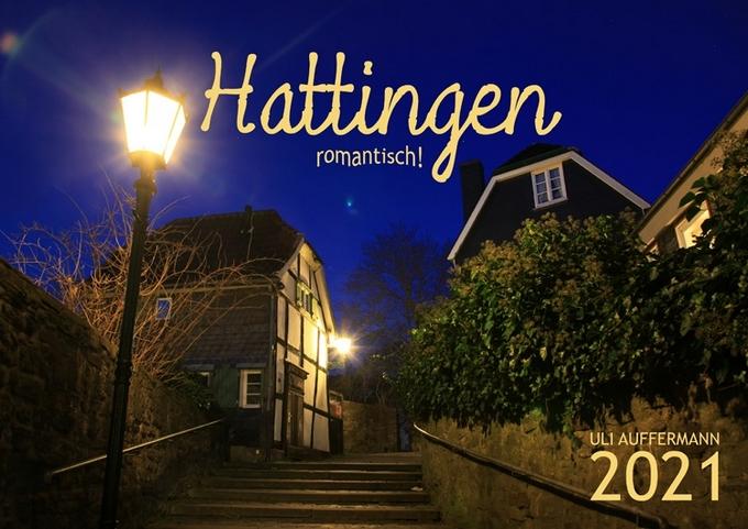 """Kalender 2021 """"Hattingen – romantisch!"""""""