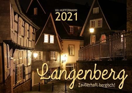 """Kalender 2021 """"Langenberg – zauberhaft bergisch!"""""""